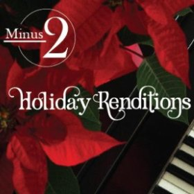 Holiday Renditions by Minus2
